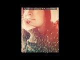 «photos» под музыку Savage Garden - Santa Monica. Picrolla